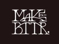Make Bttr Lettering Project