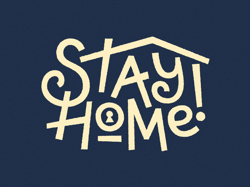 Stay home typography lettering logodesign logotype logo virus covid19 house home stayhome