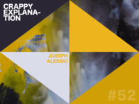 """Crappy Explanation"" #52 by Joseph Alessio"