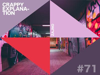 "Music Playlist ""Crappy Explanation"" #71 urban color typography print poster card design vector flat art branding creative inspiration zajno spotify playlist music"