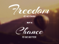 Freedom Is Chance