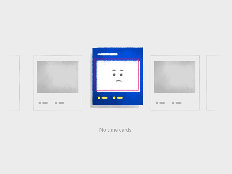 Empty state for 'No time cards' illustration slate card time state empty