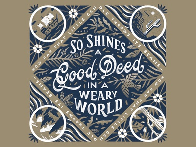 Good Deed in a Weary World design bandana design bandana procreate hand lettering lettering nature truegrittexturesupply willy wonka shakespeare illustration