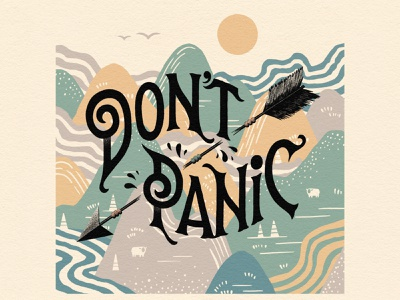 Don't Panic dont panic arrow sheep mountains truegrittexturesupply lettering illustration douglas adams