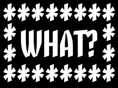 WHAT? typography calligraphy lettering type design skeleton type design