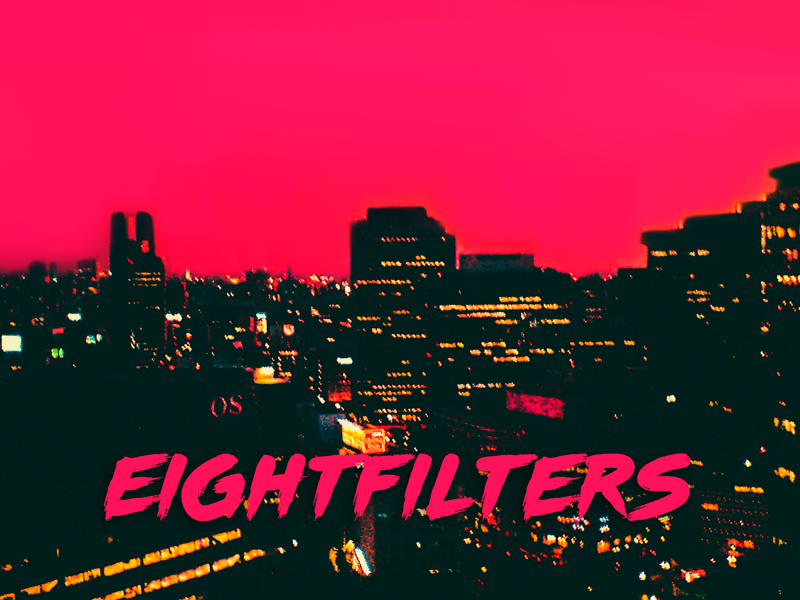 EIGHTFILTERS vhs synthwave 80s video