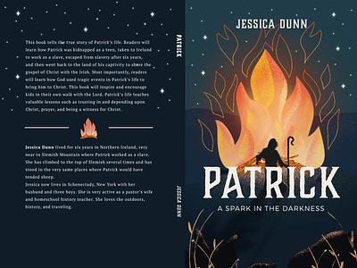 Patrick Cover Art book cover saint patrick saint patricks day church gospel christian bonfire flame cover art illustration