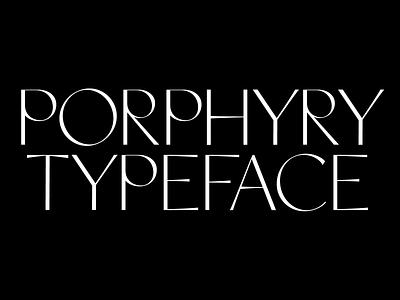 Porphyry 02 typographic typography design lettering typeface typo type designer type type design