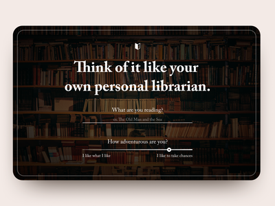 30 Day Challenge - Day 16 recommendation reading app reading book personalization books library hero section hero image hero website 30 days of design 30 day challenge 30daysofdesign 30daychallenge web design webdesign ui