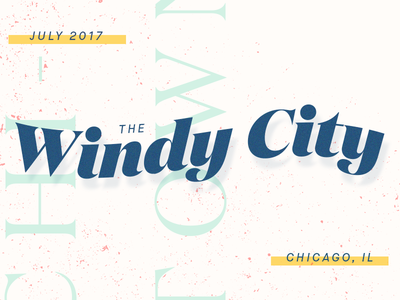 I'm Moving! texture typography windy city designer new job moving chicago
