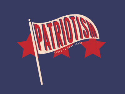 Patriotism Comes In Many Forms