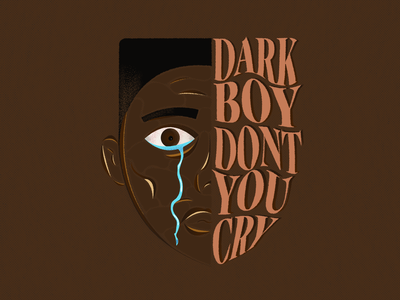 Dark Boy Don't You Cry hiphop music colors branding lettering vector portrait illustration type crying portrait typography illustration design