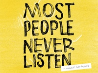Most People Never Listen