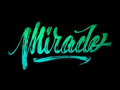 Miracle handlettering logo design black green miracle calligraphy brushpen brush composition typography handlettering lettering