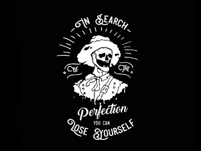 In search of the perfection you can loose yourself! logo design deadman skull calligraphy brushpen brush composition typography handlettering lettering