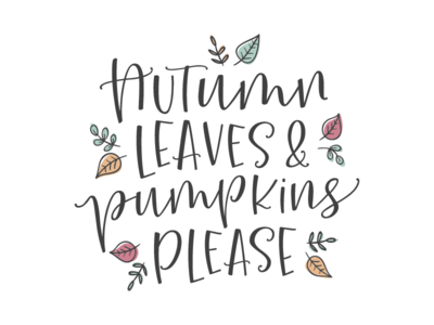 Autumn Lettering illustration type fonts calligraphy type design typography typeface hand-lettered script font lettering