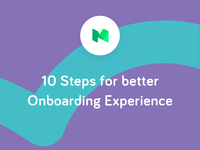 10 Steps for better Onboarding Experience