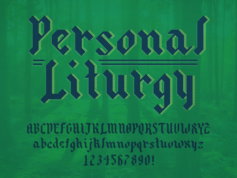 Personal Liturgy Typeface custom type app design church logo typography typeface design typeface type design type letters font family blackletter