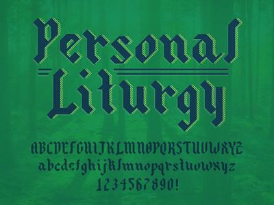 Personal Liturgy Typeface