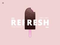 Refresh - Ice Cream Shop