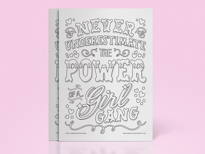 Never Undestimate the Power of a Girl Gang type typographic print feminist outlines typography lettering