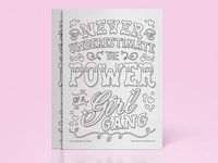 Never Undestimate the Power of a Girl Gang