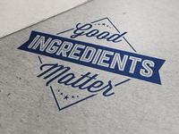 Good Ingredients Matter