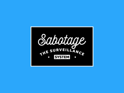 Sabotage spying emblem label badge logo intelligence agencies fuck enemies democracy system surveillance sabotage