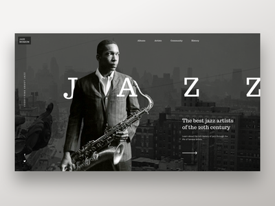 Jazz - Website concept navigation biography museum web design elegant retro minimalism landing profile explore artist music jazz dailyui 022 daily ui black and white web clean ux ui