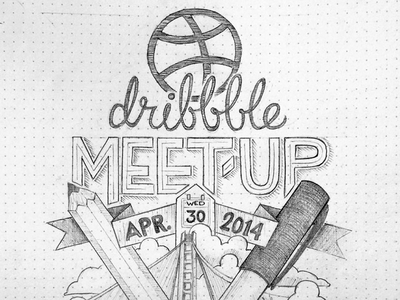Dribbble Meetup  poster artwork meetup event dribbble drawing sketch