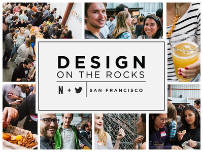 Design on the Rocks #1 netflix twitter design event updates news san francisco design event