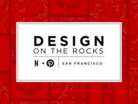 Design on the Rocks #2 ux ui meetup happy hour netflix pinterest dotr event design