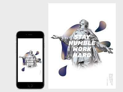 Stay Humble Work Hard Poster / iPhone Wallpaper typography type illustration grid layout poster