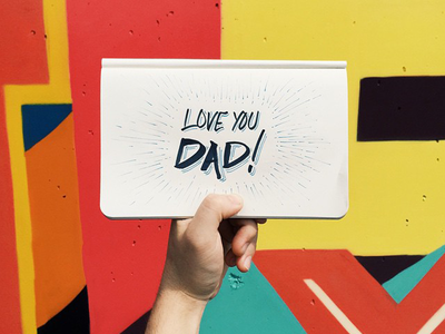 Love You Dad tmoneydesign graffiti type hand lettering letting love fathers day father