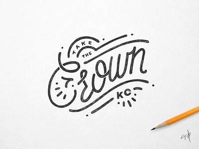 Take the Crown mono type vintage script hand lettering typography baseball kansas city kc tmoneydesign lettering take the crown royals