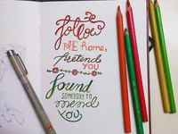 Calligraphy : Follow me home