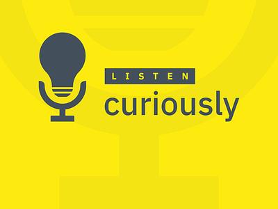 Listen Curiously Podcast podcast