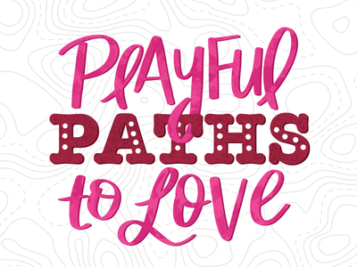 Playful Paths to Love