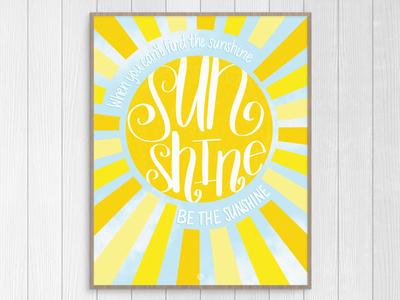 """Be The Sunshine"""