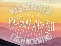 Bible Lettering - Lamentations 3:23