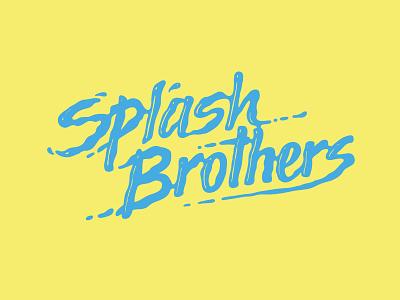 Splash Brothers hand lettering type lettering