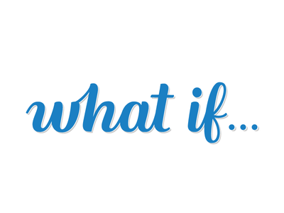 what if.. hand lettering type typography lettering
