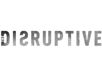 The Disruptive