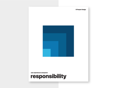 User Experience is Everyone's Responsibility principles poster flexport design