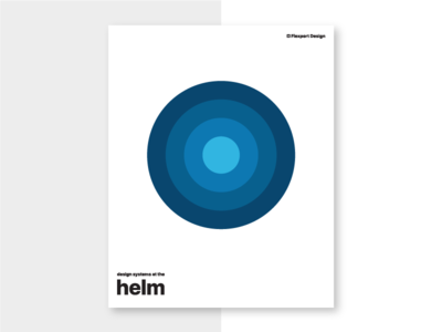 Design Systems at the Helm principles poster flexport design