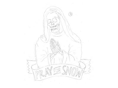 Pray For Snow handlettering branding inspiration vintage merch design typography skitchism t-shirt lettering illustration
