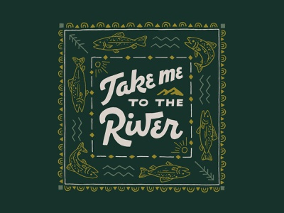Take Me To The River logo handlettering merch design bandanadesign bandana branding typography skitchism t-shirt lettering illustration