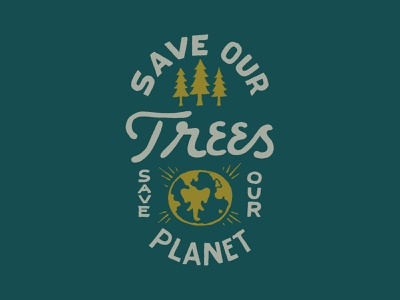 Save Our Trees branding handlettering vintage merch design typography skitchism t-shirt lettering illustration