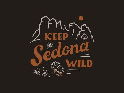 Keep Sedona Wild vintage handlettering branding inspiration merch design typography skitchism t-shirt lettering illustration