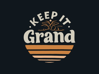 Keep It Grand branding vintage handlettering inspiration merch design typography skitchism t-shirt lettering illustration